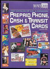 1997 Catalog of US & Canda Prepaid Phone, Cash & Transit Cards - New/Unused