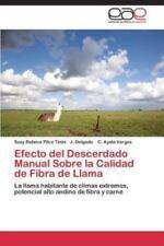 Efecto del Descerdado Manual Sobre La Calidad de Fibra de Llama (Paperback or So
