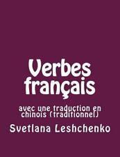 Verbes Français : Avec une Traduction en Chinois (traditionnel) by Svetlana...