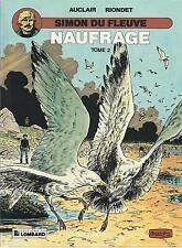 BD  Simon du fleuve  - N°9 -  Naufrage tome 2-  EO - 1989  TBE - Auclair