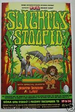 SLIGHTLY STOOPID / PERRO BRAVO 2013 SAN DIEGO CONCERT TOUR POSTER-Stoned Caveman