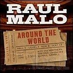 RAUL MALO - AROUND THE WORLD  CD COUNTRY-BLUES