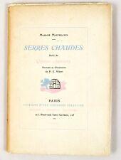 🌓 Maurice Maeterlinck | Serres Chaudes/Quinze Chansons |1/8 de tête sur Chine !