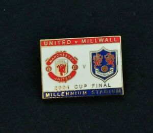 MILLWALL & MANCHESTER UNITED - 2004 FA CUP FINAL PIN BADGE