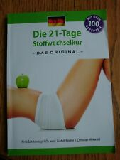 Die 21 tage stoffwechselkur. Das Buch von A. Schikowsky u. Dr.med Rudolf Binder