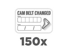 150x Cam Belt Cam belt Change Service Stickers WATERPROOF Self Adhesive 59x36mm
