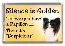 """Papillon (Butterfly) Dog Fridge Magnet """"Silence is Golden......"""" by Starprint"""
