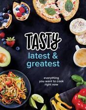 Tasty Latest and Greatest von Tasty (2017, Gebundene Ausgabe)