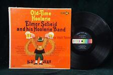 DL 4577 ELMER SCHEID Old Time Hoolerie VG+/VG+ ~ J: F