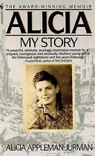 Alicia: My Story by APPLEMAN, Jurman (Paperback, 1989)