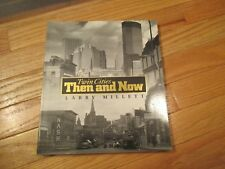 Twin Cities Then and Now Minneapolis St Paul Minnesota MN Book