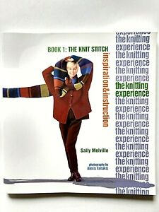 The Knitting Experience Book 1:The Knit Stitch, Inspiration & Instruction 2004