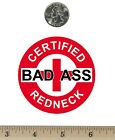 "2 ¾ "" Round Refrigerator Fridge Magnet Certified Bad Ass Redneck Red RM079"
