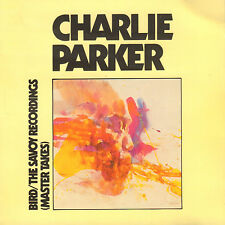 CHARLIE PARKER - BIRD/THE SAVOY RECORDINGS (MASTER TAKE/1985 JAZZ CD FRANCE)