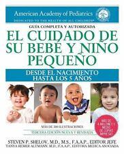 EL CUIDADO DE SU BEBT Y NI±O PEQUE±O - SHELOV, STEVEN P., M.D. (EDT)/ ALTMANN, T
