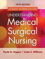 Student Workbook for Understanding Medical Surgical Nursing 5th EBOOK / PDF