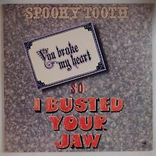 SPOOKY TOOTH: You Broke My Heart, So I Busted Your Jaw A&M USA Orig VINYL LP GF