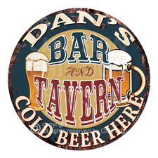 CPBT-0179 DAN'S BAR N TAVERN COLD BEER HERE Sign Father's Day Gift For Man