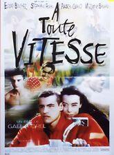 """""""A TOUTE VITESSE"""" Affiche originale (Gaël MOREL/ Elodie BOUCHEZ,Stéphane RIDEAU)"""