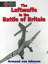 The Luftwaffe in the Battle of Britain by Armand van Ishoven WWII AVIATION