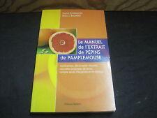 S.SHARAMON/B.BAGINSKI: le manuel de l'extrait de pépins de pamplemousse