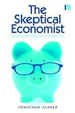 The Skeptical Economist: Revealing the Ethics Inside Economics-ExLibrary
