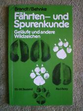 Fährten- und Spurenkunde -Bestimmungsbuch der Fährten Spuren Geläufe Wildzeichen