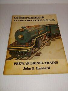 Greenberg's Repair and Operating Manual: Prewar Lionel Trains