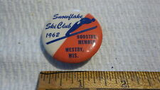 Vintage Winter Pinback SNOWFLAKE SKI CLUB 1962 BOOSTER MEMBER Westby, Wisconsin