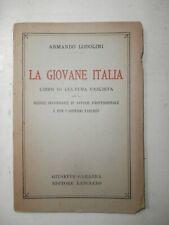 Raro libro Massoneria La Giovane Italia Libro di Cultura Fascista 1935