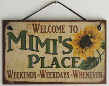Mimi s Sign Place House Love Welcome Grandma Mom Grand Parent Mother Best #1