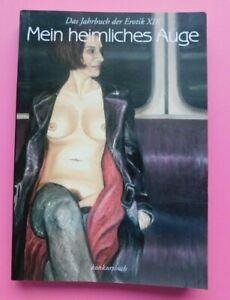 Mein heimliches Auge Jahrbuch der Erotik XIX  2004/2005