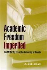 Academic Freedom Imperiled: The McCarthy Era at the University of Nevada (Wilbur