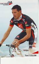 CYCLISME carte  cycliste TONI COLOM équipe CAISSE D'EPARGNE 2006