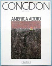 CONGDON - AMERICA ADDIO - Lettere a Belle - 1°ed.1980