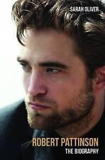 Sarah Oliver, Robert Pattinson: The Biography, Very Good Book