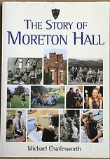 The Story Of Moreton Hall By Michael Charlesworth Oswestry Local History