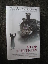 Signed First Edition,First Impression Stop The Train by Geraldine McCaughrean