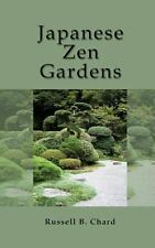 Japanese Zen Gardens by Russell Chard (2013, Paperback)
