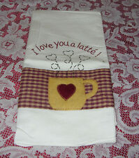 I Love You A Latte  Kitchen Towel 17.5'' X 24''