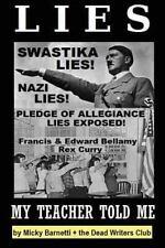 Lies My Teacher Told Me: Swastikas, Nazis, Pledge of Allegiance Lies Exposed...