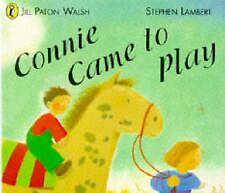 Connie Came to Play (Picture Puffin), Paton Walsh, Jill, Good Book