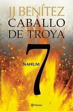 Caballo de Troya 7. Nahum (NE) by Juan Jose Benitez (2011, Paperback)
