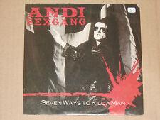 """Andi SEXGANG-Seven Ways to Kill A Man - 7"""" 45"""