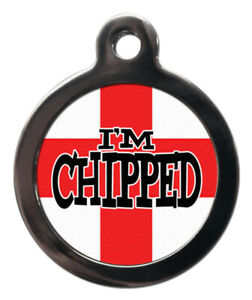 Pet ID tag England Flag with Im CHIPPED personalised Tag 2 sizes