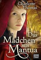 Das Mädchen aus Mantua: Historischer Roman: Historische ... | Buch | Zustand gut