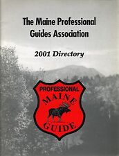 The Maine Professional Guides Association 2001 Directory/Names And Location