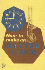 How to Make an Electric Clock by R. Barnard Way