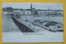 AK Koblenz 1900 Schiffbrücke Gebäude Hotels Schiffe Kirche Straße uvm .... RP2