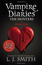 The Vampire Diaries: Phantom: Book 8: 1/3,L J Smith